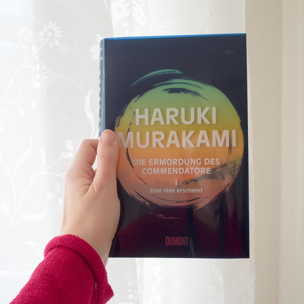 Die Ermordung des Commendatore 1: Eine Idee erscheint – Haruki Murakami