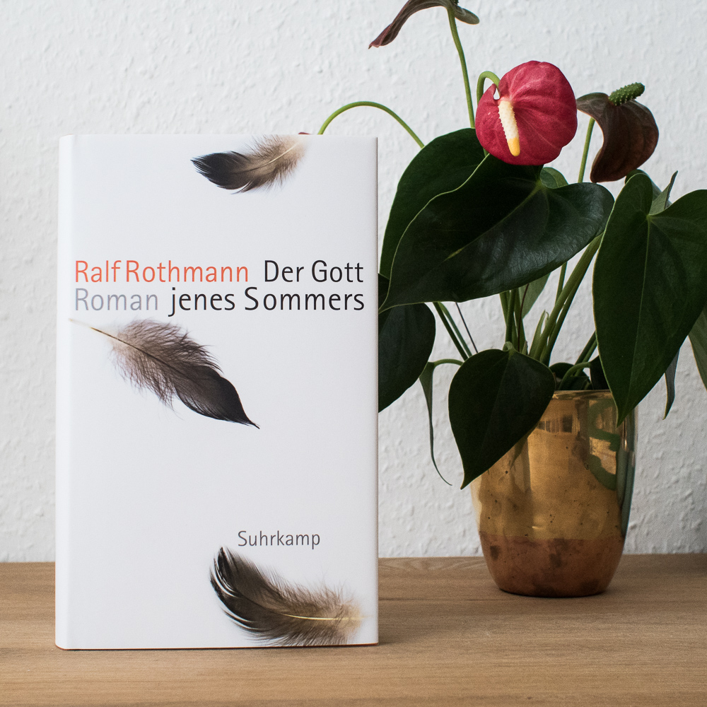 Der Gott jenes Sommers – Ralf Rothmann